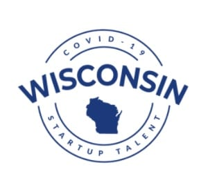 COVID-19 WISCONSIN STARTUP TALENT