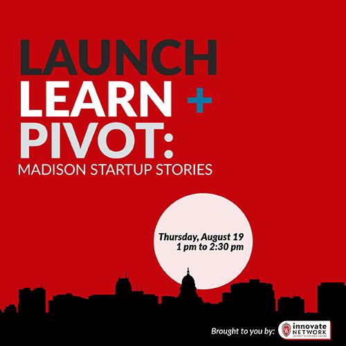 Launch, Learn, Pivot
